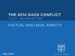 The 2014 Gaza Conflict: Factual and Legal Aspects - The Full Report